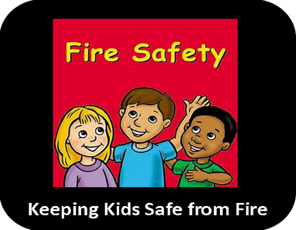 Keeping Kids Safe From Fire